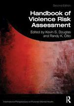 Handbook of Violence Risk Assessment (International Perspectives on Forensic Mental Health)