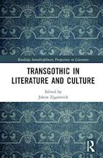 TransGothic in Literature and Culture (Routledge Interdisciplinary Perspectives on Literature)
