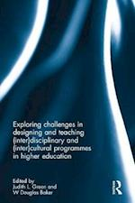 Exploring Challenges in Designing and Teaching (Inter)disciplinary and (Inter)cultural Programmes in Higher Education