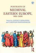 Portraits of Medieval Eastern Europe, 800-1250