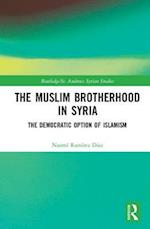 The Muslim Brotherhood in Syria (Routledge St Andrews Syrian Studies Series)