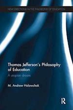Thomas Jefferson's Philosophy of Education