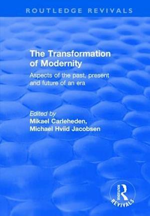 The Transformation of Modernity