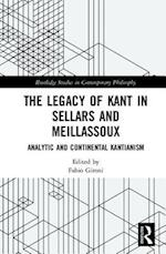 The Legacy of Kant in Sellars and Meillassoux (Routledge Studies in Contemporary Philosophy)