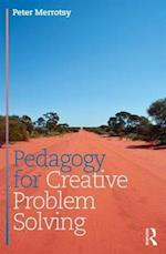 Pedagogy for Creative Problem Solving