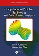Computational Problems for Physics (Series in Computational Physics)