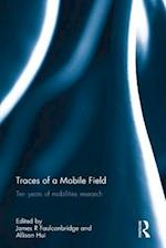 Traces of a Mobile Field