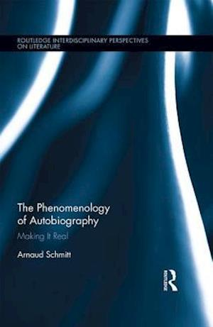 The Phenomenology of Autobiography