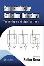 Semiconductor Radiation Detectors (Devices, Circuits, and Systems)