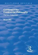Contemporary Continental Philosophy (Routledge Library Editions Continental Philosophy, nr. 1)