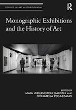 Monographic Exhibitions and the History of Art (Studies in Art Historiography)