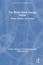 The Water-Food-Energy Nexus (Pathways to Sustainability)