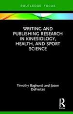 Writing and Publishing Research in Kinesiology, Health, and Sport Science