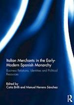 Italian Merchants in the Early-Modern Spanish Monarchy