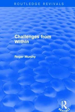 Challenges from Within