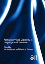 Formulaicity and Creativity in Language and Literature