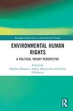 Environmental Human Rights (Routledge Explorations in Environmental Studies)