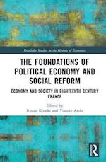 The Foundations of Political Economy and Social Reform (Routledge Studies in the History of Economics)