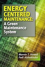 Energy Centered Maintenance af Marvin T. Howell