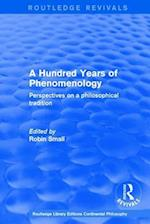A Hundred Years of Phenomenology (Routledge Library Editions Continental Philosophy, nr. 5)