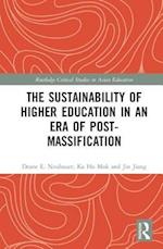The Sustainability of Higher Education in an Era of Post-Massification af Deane E. Neubauer