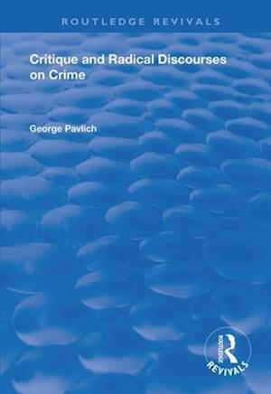 Critique and Radical Discourses on Crime