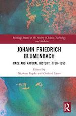 Johann Friedrich Blumenbach (Routledge Studies in the History of Science, Technology and Medicine)
