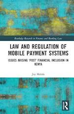 Law and Regulation of Mobile Payment Systems (Routledge Research in Finance and Banking Law)
