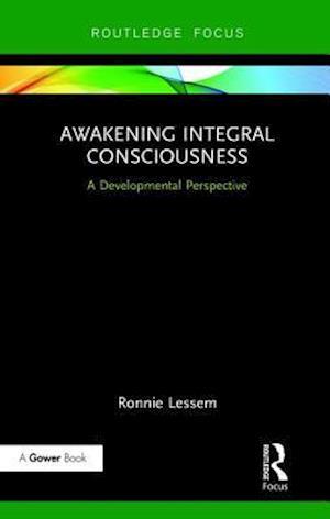 Awakening Integral Consciousness