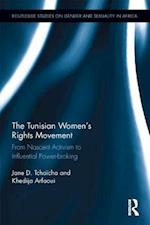 The Tunisian Women's Rights Movement (Routledge Studies on Gender and Sexuality in Africa)