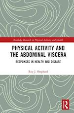 Physical Activity and the Abdominal Viscera (Routledge Research in Physical Activity and Health)