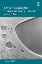 Erotic Geographies in Ancient Greek Literature and Culture