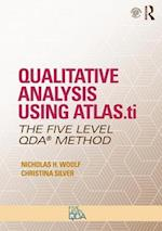 Qualitative Analysis Using ATLAS.ti (Developing Qualitative Inquiry)