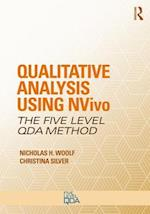 Qualitative Analysis Using NVivo (Developing Qualitative Inquiry)