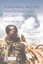Poaching, Wildlife Trafficking and Security in Africa (Whitehall papers)