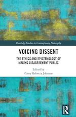 Voicing Dissent (Routledge Studies in Contemporary Philosophy)