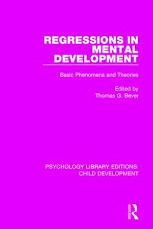 Regressions in Mental Development