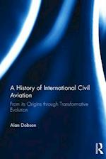 A History of International Civil Aviation