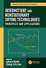 Intermittent and Nonstationary Drying Technologies (Advances in Drying Science Technology)