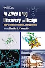 In Silico Drug Discovery and Design