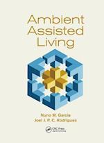 Ambient Assisted Living (Rehabilitation Science in Practice Series)