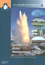 Geothermal Water Management (Sustainable Water Developments Resources Management Treatment Efficiency and Reuse)