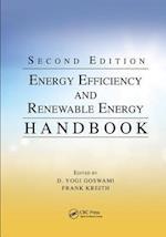 Energy Efficiency and Renewable Energy Handbook, Second Edition (Mechanical and Aerospace Engineering Series)