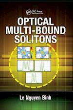 Optical Multi-Bound Solitons (Optics And Photonics)