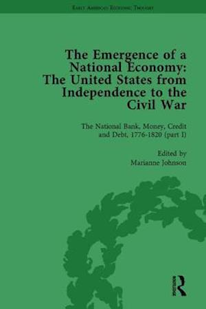 The Emergence of a National Economy Vol 3
