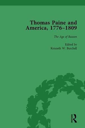 Thomas Paine and America, 1776-1809 Vol 3