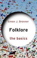 Folklore: The Basics af Simon Bronner