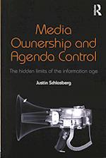 Media Ownership and Agenda Control (Communication and Society)