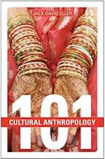 Cultural Anthropology: 101