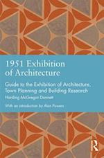1951 Exhibition of Architecture (Studies in International Planning History)